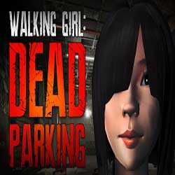 Walking Girl Dead Parking