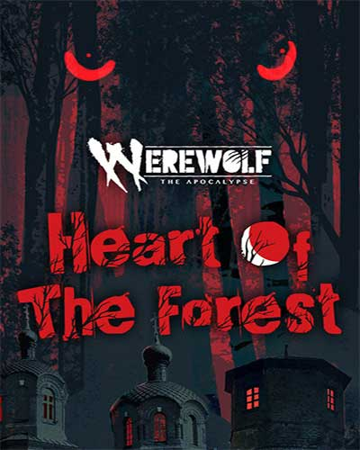 Werewolf The Apocalypse Heart of the Forest Free