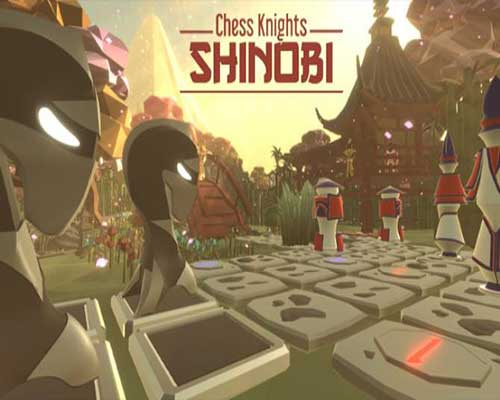 Chess Knights Shinobi PC Game Free Download