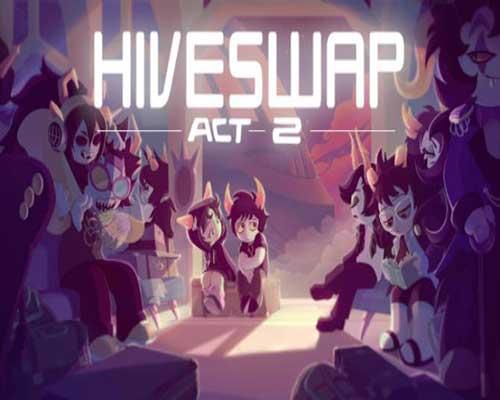 HIVESWAP ACT 2 PC Game Free Download