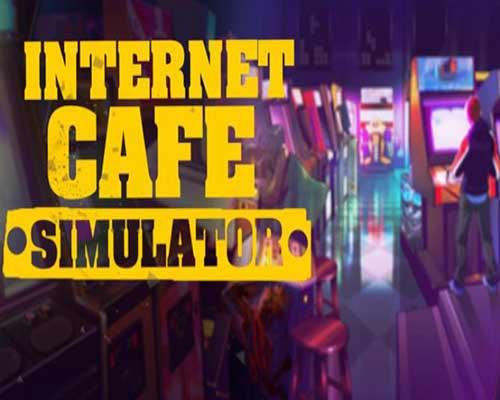 Internet Cafe Simulator Game Free Download