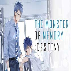 THE MONSTER OF MEMORY DESTINY