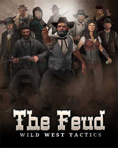 The Feud Wild West Tactics Game Free Download