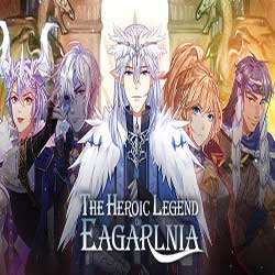 The Heroic Legend of Eagarlnia