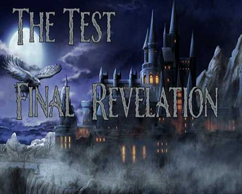 The Test Final Revelation Free Download