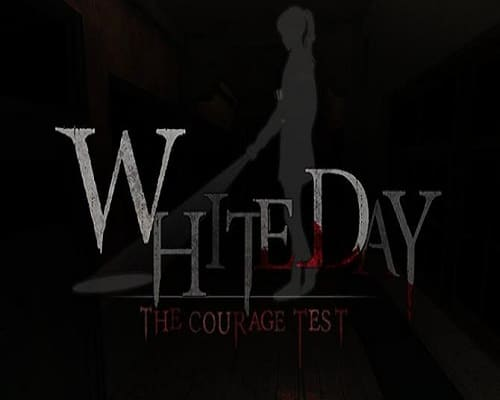 White Day VR The Courage Test Free Download