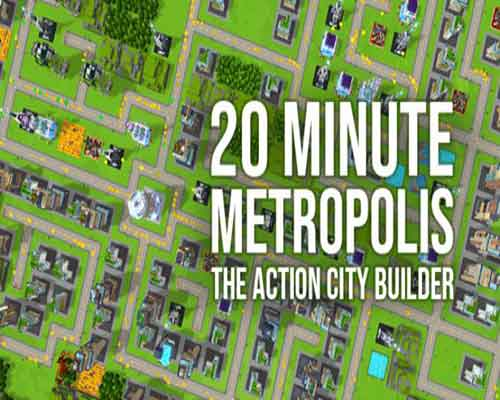 20 Minute Metropolis The Action City Builder Free