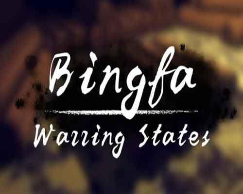 Bingfa Warring States PC Game Free Download