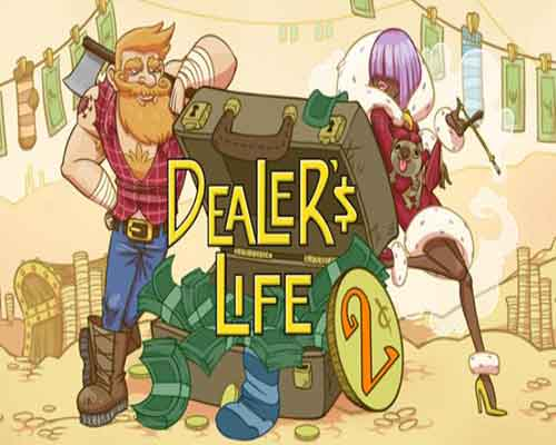Dealers Life 2 PC Game Free Download