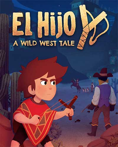 El Hijo A Wild West Tale PC Game Free Download