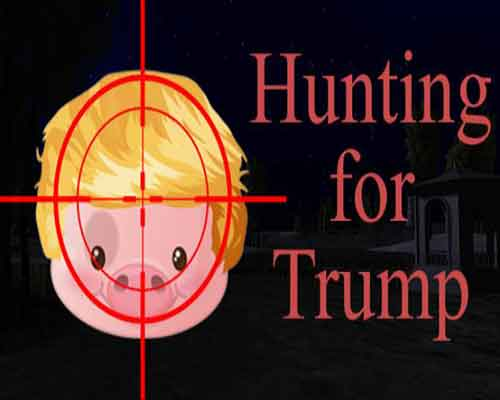 Hunting For Trump PC Game Free Download