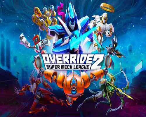 Override 2 Super Mech League PC Game Free Download