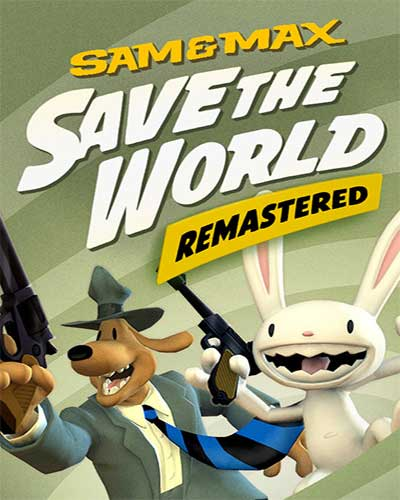 Sam & Max Save the World Remastered Free