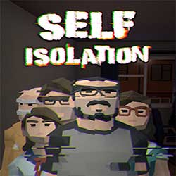 Self Isolation