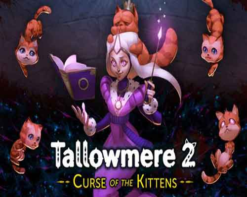 Tallowmere 2 Curse of the Kittens Free Download