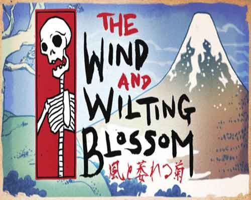 The Wind and Wilting Blossom Free Download