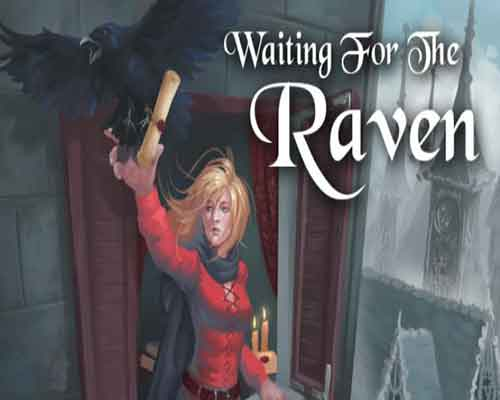 Waiting For The Raven PC Game Free Download