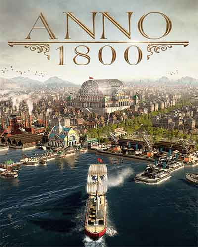 Anno 1800 Complete Edition Game Free Download