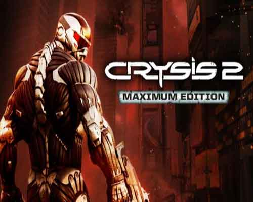 Crysis 2 Maximum Edition Game Free Download
