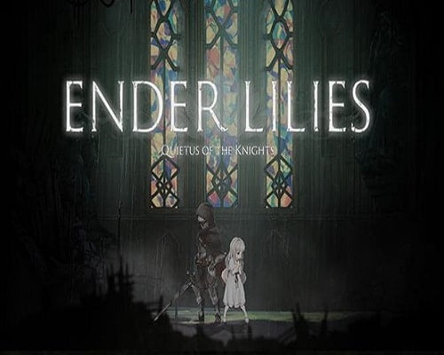 ENDER LILIES Quietus of the Knights Free Download