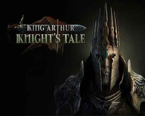 King Arthur Knights Tale PC Game Free Download