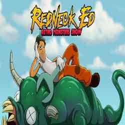 Redneck Ed Astro Monsters Show