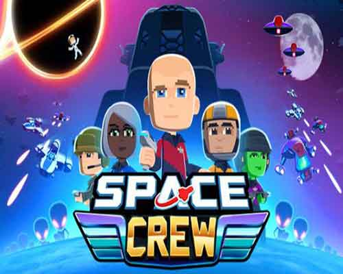 Space Crew PC Game For Free