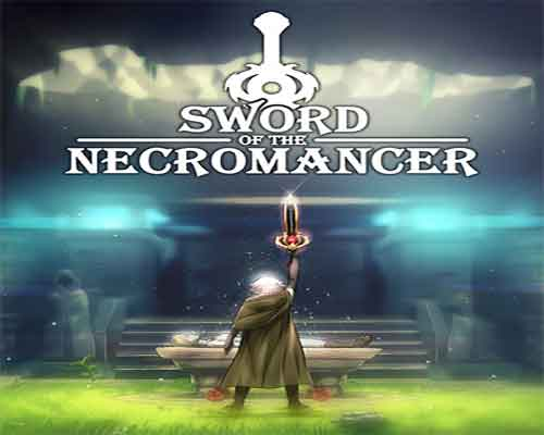 Sword of the Necromancer Game Free Download