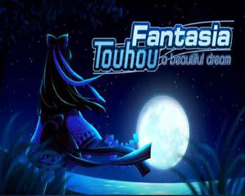 Touhou Fantasia 东方梦想曲 PC Game Free Download