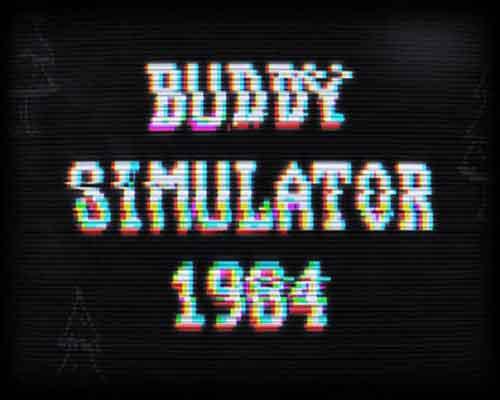 Buddy Simulator 1984 PC Game Free Download