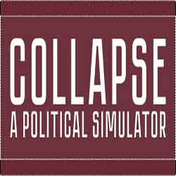 Collapse A Political Simulator