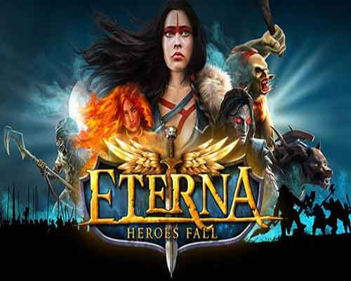 Eterna Heroes Fall PC Game Free Download