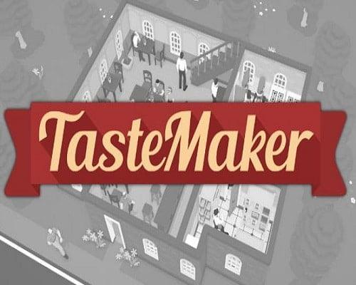 TasteMaker Restaurant Simulator Game Free Download