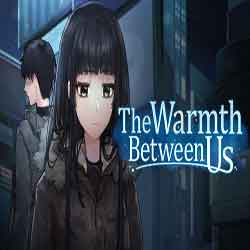 The Warmth Between Us