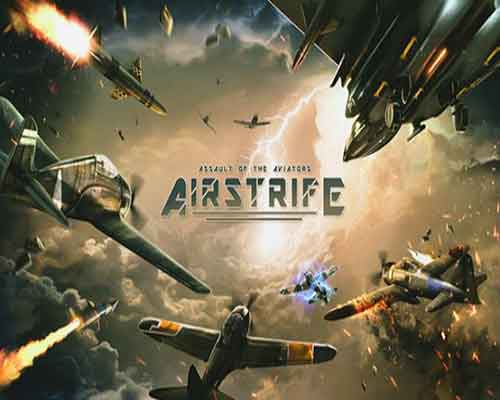 Airstrife Assault of the Aviators Free Download