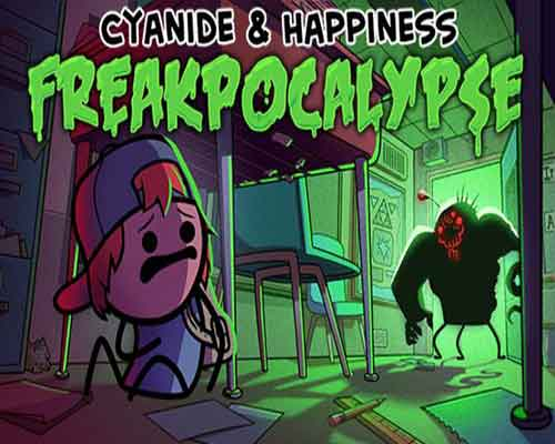 Cyanide & Happiness Freakpocalypse Game For Free