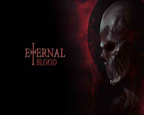 ETERNAL BLOOD PC Game Free Download