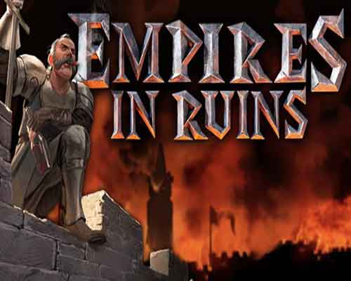Empires in Ruins PC Game Free Download