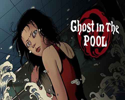 Ghost in the pool PC Game Free Download