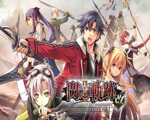The Legend of Heroes Sen no Kiseki II KAIThe Erebonian Civil War Free