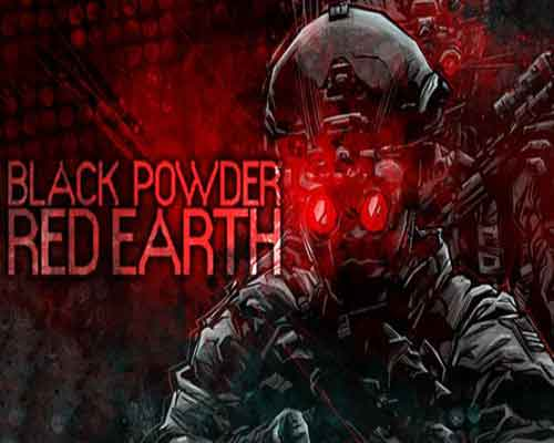 Black Powder Red Earth PC Game Free Download
