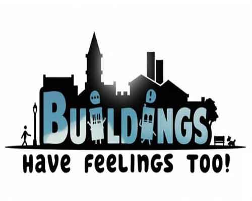 Buildings Have Feelings Too Game Free Download