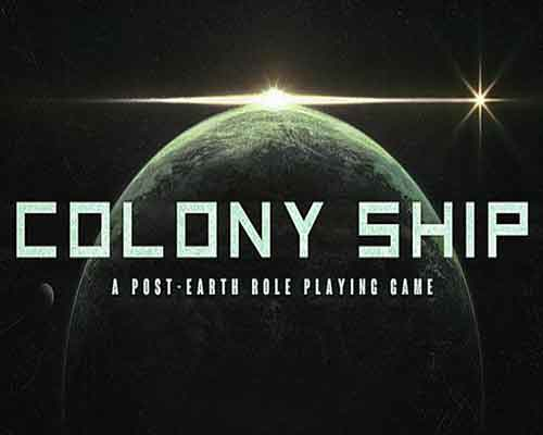Colony Ship A Post Earth Role Playing Game Free Download