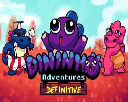 Dininho Adventures Definitive Edition Game Free Download