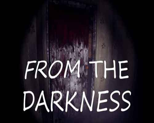 From The Darkness PC Game Free Download