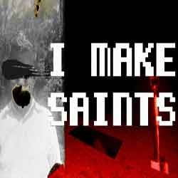 I Make Saints (Steam Edition)