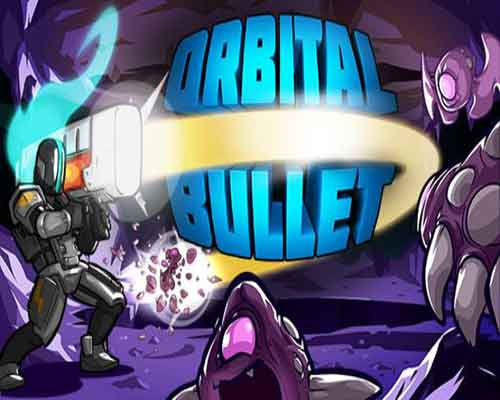 Orbital Bullet The 360 Rogue lite Game Free Download