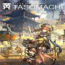 TASOMACHI Behind the Twilight