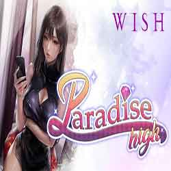 WISH Paradise High