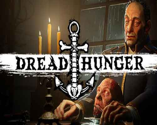 Dread Hunger PC Game Free Download
